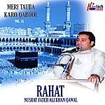 Rahat Fateh Ali Khan Meri Tauba Karo Qabool - Vol. 15