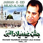 Rahat Fateh Ali Khan Jashan-E-Eid Milad Al Nabi - Vol 21