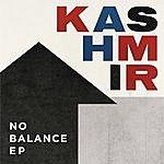 Kashmir The No Balance Ep