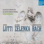 Thomas Hengelbrock Bach, Lotti, Zelenka