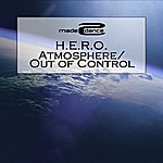Hero Atmosphere / Out Of Control (2-Track Single)