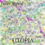 Peter Steele Utopia