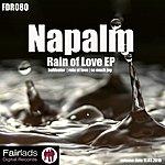 Napalm Rain Of Love Ep