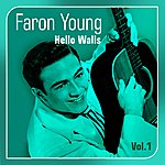 Faron Young Hello Walls(The Faron Young Story, Vol. 1)