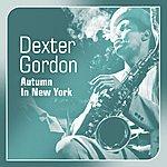 Dexter Gordon Autumn In New York