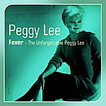 Peggy Lee Fever(The Unforgettable Peggy Lee)