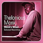 Thelonious Monk Monk's Mood(Selected Recordings)