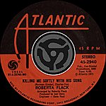 Roberta Flack Killing Me Softly With His Song / Just Like A Woman  (Digital 45)