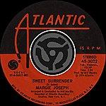 Margie Joseph Sweet Surrender / My Love  (Digital 45)