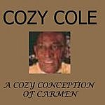 Cozy Cole A Cozy Conception Of Carmen (Alternate Version)