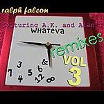 Ralph Falcon Whateva Remixes Vol 3