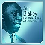 Art Blakey For Minors Only(Art Blakey Prime Cuts)