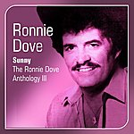 Ronnie Dove Sunny(The Ronnie Dove Anthology, Vol. 3)