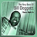 Bill Doggett Fools Rush In(The Very Best Of, Vol. 2)