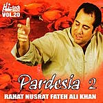 Rahat Fateh Ali Khan Pardesia 2 - Vol. 20