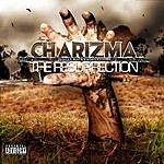 Charizma The Resurrection (Parental Advisory)