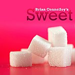 Brian Connolly's Sweet Brian Connolly's Sweet