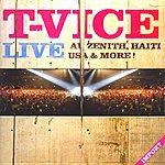T-Vice Live Au Zénith, Haïti, Usa And More !