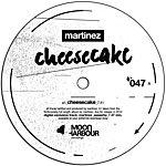 Martinez Cheesecake (3-Track Maxi-Single)