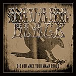 Havana Black Did You Make You Mama Proud (Single)