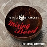 Perfect Stranger Mixing Bowl (5-Track Maxi-Single)