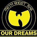 Method Man Our Dreams (Edited) (Single)