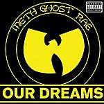 Method Man Our Dreams (Single) (Parental Advisory)
