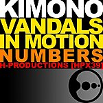 Kimono Vandals In Motion Numbers