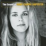 Mary Chapin Carpenter The Essential Mary Chapin Carpenter