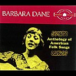 Barbara Dane The Tradition Years: Anthology Of American Folk Songs