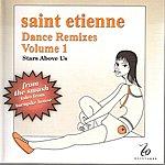 Saint Etienne Dance Remixes, Vol. 1: Stars Above Us