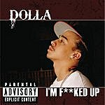 Dolla I'm F***ed Up (Single)(Parental Advisory)