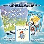 Brooke Shields The Runaway Bunny / Paddington Bear's First Concert / Tubby The Tuba