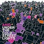 Arid Under The Cold Street Lights