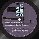 Darius Syrossian Luis Conte / Samba De Amor