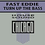 Fast Eddie Turn Up The Bass (2-Track Single)