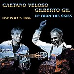 Caetano Veloso Up From The Skies (Live In Italy - 1994)