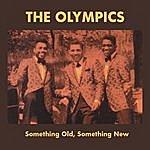 The Olympics Something Old, Something New (Bonus Track)