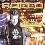 Rocco Street Knowledge