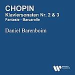 Daniel Barenboim Chopin: Klavierkonzertsonaten Nr. 2 & 3