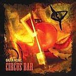 Brian Howe Circus Bar