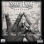 Snoop Dogg Snoop Dogg Presents: The West Coast Blueprint (Parental Advisory)