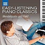 Benjamin Frith Easy-Listening Piano Classics: Mendelssohn And Field