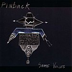 Pinback Some Voices
