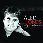 Aled Jones For You: The Collection