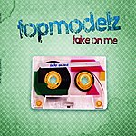 Topmodelz Take On Me (9-Track Maxi-Single)