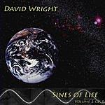 David Wright Sines Of Life ( Volume 2 )