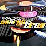 George McCrae George Mccrae Latest & Greatest Hits