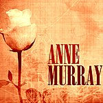 Anne Murray Anne Murray