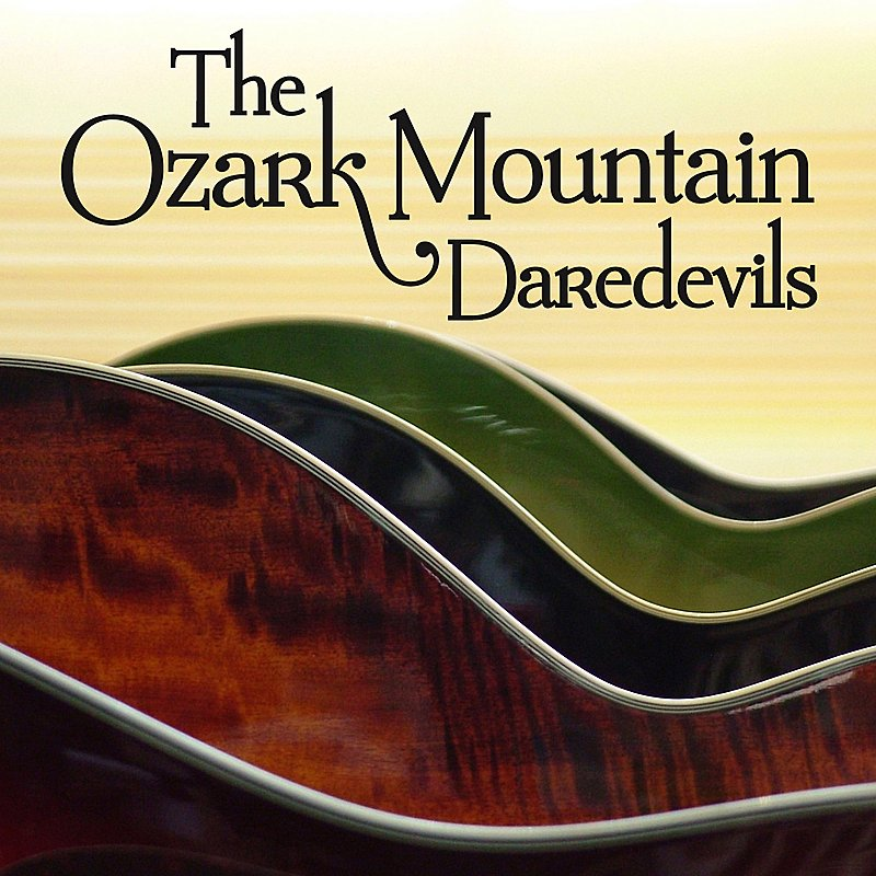 Cover Art: The Ozark Mountain Daredevils